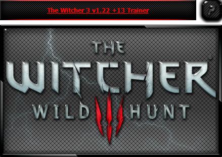 Ведьмак 3: Дикая охота — трейнер для версии 1.22 (+13) iNvIcTUs oRCuS