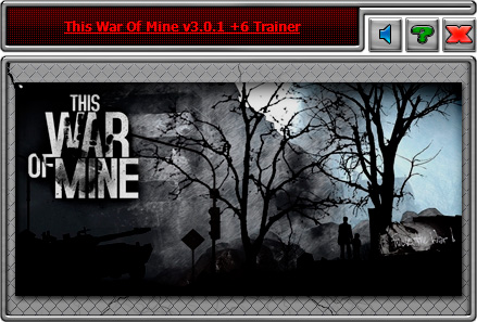 This War of Mine — трейнер для версии 3.0.1 (+6) iNvIcTUs oRCuS