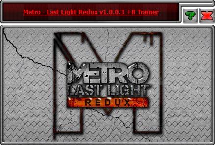 Metro ~ last light: трейнер/trainer (+8) [1. 0. 0. 14] {mrantifun.