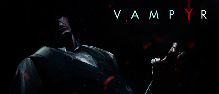 Трейлер Vampyr на E3 2016